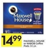 Maxwell House or Nabob Coffee Pods 30 Pk
