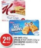 Pop Tarts (400g) - Special K Fruit Crisps (125g) or Rice Krispies Squares (176g)