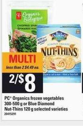 PC Organics Frozen Vegetables - 300-500 G Or Blue Diamond Nut-thins - 120 G