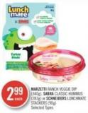 Marzetti Ranch Veggie Dip (340g) - Sabra Classic Hummus (283g) or Schneiders Lunchmate Stackers (90g)