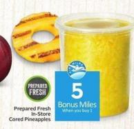 Prepared Fresh In-store Cored Pineapples - 5 Air Miles Bonus Miles