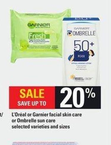 L'oréal or Garnier Facial Skin Care or Ombrelle Sun Care