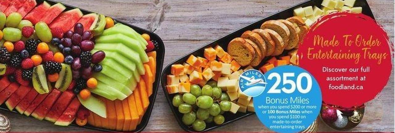 Entertaining Trays - 250 Air Miles Bonus Miles