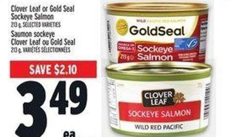 Clover Leaf or Gold Seal Sockey Salmon