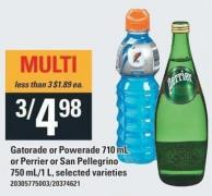 Gatorade Or Powerade 710 Ml Or Perrier Or San Pellegrino 750 Ml/1 L
