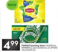 Perrier Sparkling Water 10x250 mL - Perrier & Juice 6x330 mL or Lipton Tea 12x340 mL