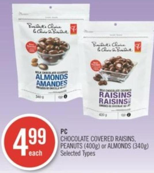 PC Chocolate Covered Raisins - Peanuts (400g) or Almonds (340g)