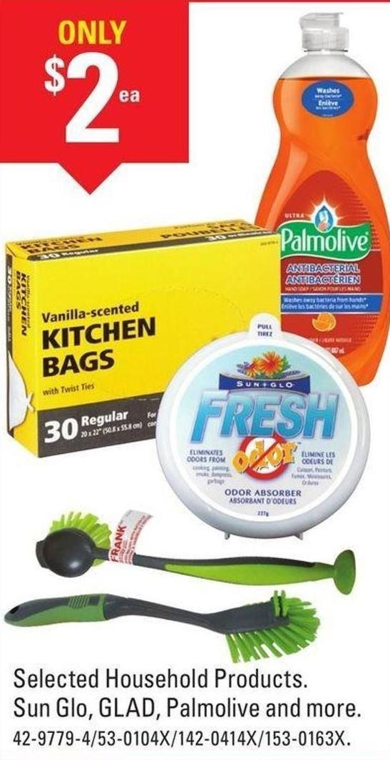 Selected Household Products. Sun Glo - Glad - Palmolive and More
