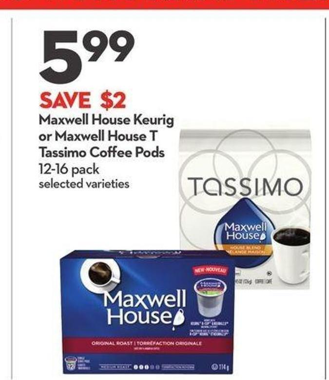 Maxwell House Keurig or Maxwell House T Tassimo Coffee Pods
