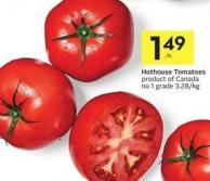 Hothouse Tomatoes Product of Canada No 1 Grade 3.28/kg