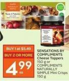 Sensations By Compliments Cheese Toppers 150 g or Compliments Naturally Simple Mini Crisps 150 g