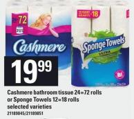 Cashmere Bathroom Tissue - 24=72 Rolls Or Sponge Towels - 12=18 Rolls