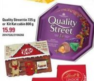 Quality Street Tin 725 G Or Kit Kat Cabin 800 G