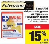 Band-aid Strips 10's-80's - Gauze or Tape 1-9 M or Polysporin Cream - 30 g