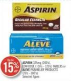 Aspirin 325 Mg (200's) Low Dose (100's - 120's) Tablet or Aleve Pain Relief Products (20's - 200's)