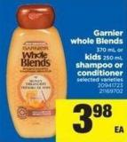 Garnier Whole Blends - 370 mL Or Kids - 250 mL - Shampoo Or Conditioner