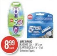 Life Brand Razors (1's - 18's) or Cartridges (4's - 5's)