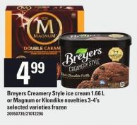Breyers Creamery Style Ice Cream 1.66 L Or Magnum Or Klondike Novelties 3-4's