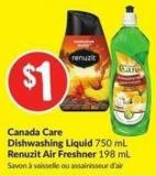 Canada Care Dishwashing Liquid 750 mL Renuzit Air Freshner 198 mL