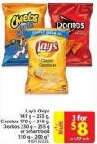 Lay's Chips 141 g - 225 g - Cheetos 170 g - 310 g - Doritos 230 g - 255 g or Smartfood 150 g - 200 g