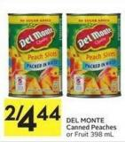 Del Monte Canned Peaches or Fruit 398 mL