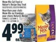 Meow Mix Cat Food Or Nature's Recipe Dog Treat