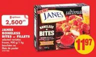 Janes Boneless Bites Or Fillets - 900 G/1 Kg