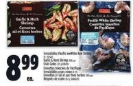 Irresistibles Pacific Wwwhite Raw Shrimp 21 - 25 Size - Garlic & Herb Shrimp 340 G Or Crab Cakes 227 G