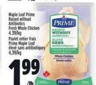 Maple Leaf Prime Raised Without Antibiotics Fresh Whole Chicken | Poulet Entier Frais Prime Maple Leaf ÉLevé Sans Antibiotiques