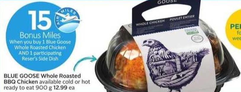 Blue Goose Whole Roasted Bbq Chicken - 15 Air Miles Bonus Miles