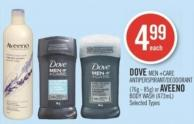 Dove Men +Care Deodorant (76g - 85g) or Aveeno Body Wash (473ml)