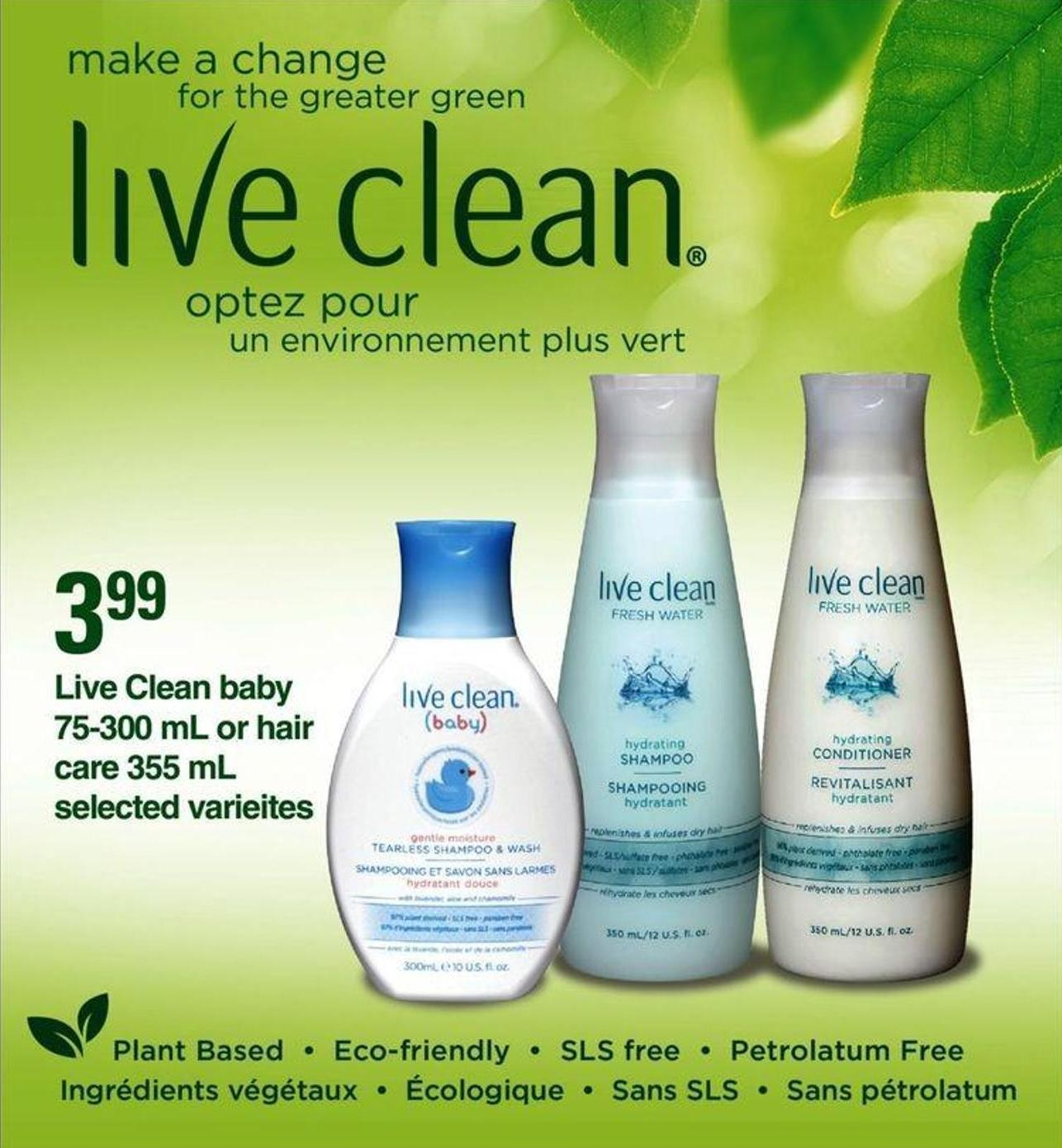 Live Clean Baby - 75-300 mL Or Hair Care - 355 mL