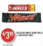 Selected Single Serve Halls  or Chocolate Bars