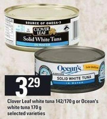 Clover Leaf White Tuna - 142/170 g or Ocean's White Tuna - 170 g