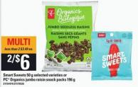 Smart Sweets - 50 g Or PC Organics Jumbo Raisin Snack Packs - 196 G