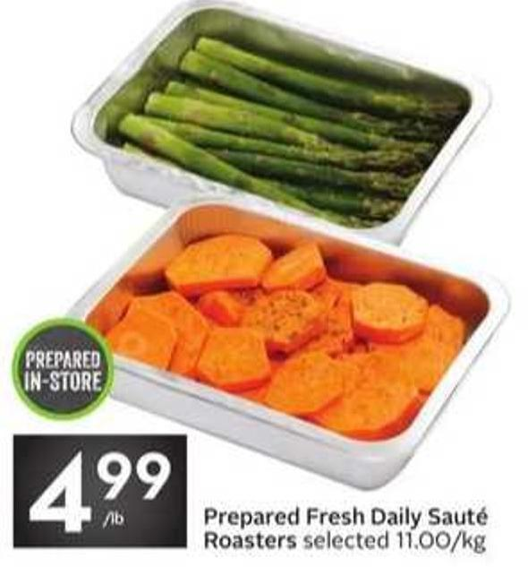 Prepared Fresh Daily Sauté Roasters