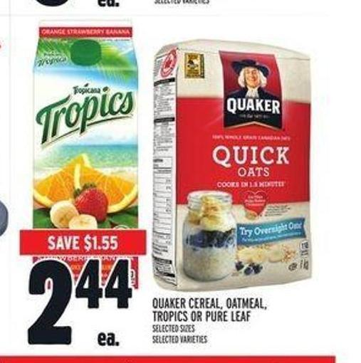 Quaker Cereal - Oatmeal - Tropics or Pure Leaf