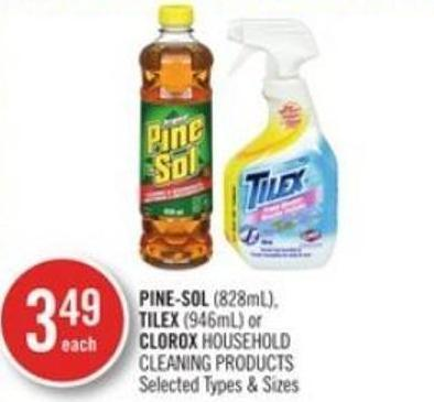 Pine-sol (828ml) - Tilex (946ml) or Clorox Household Cleaning Products