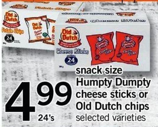 Snack Size Humpty Dumpty Cheese Sticks Or Old Dutch Chips - 24's