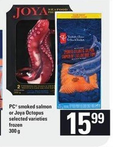 PC Smoked Salmon Or Joya Octopus - 300 g