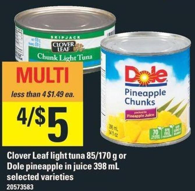 Clover Leaf Light Tuna 85/170 g Or Dole Pineapple In Juice 398 mL