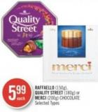 Raffaello (150g) - Quality Street (180g) or Merci (200g) Chocolate