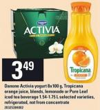 Danone Activia Yogurt 8x100 G - Tropicana Orange Juice - Blends - Lemonade Or Pure Leaf Iced Tea Beverage 1.54-1.75 L