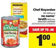 Chef Boyardee 411-425 G Or No Name Broth 900 Ml