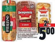 Dempster's Grains - Bagels Or D'italiano Bread Or Buns