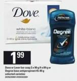 Dove Or Lever Bar Soap - 2 X 90 G/4 X 89 g Or Degree Base Antiperspirant - 45-85 g