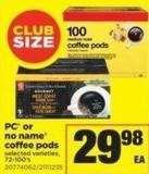 PC Or No Name Coffee PODS - 72-100's