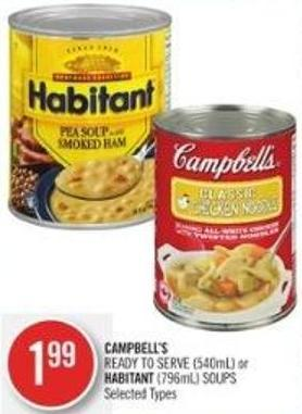 Campbell's Ready To Serve (540ml) or Habitant (796ml) Soups