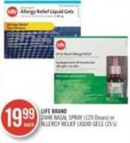 Life Brand 24hr Nasal Spray (120 Doses) or Allergy Relief Liquid Gels (25's)