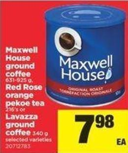 Maxwell House Ground Coffee 631-925 G - Red Rose Orange Pekoe Tea 216's Or Lavazza Ground Coffee 340 G